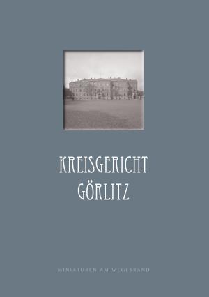 Heft 4 - Kreisgericht Görlitz